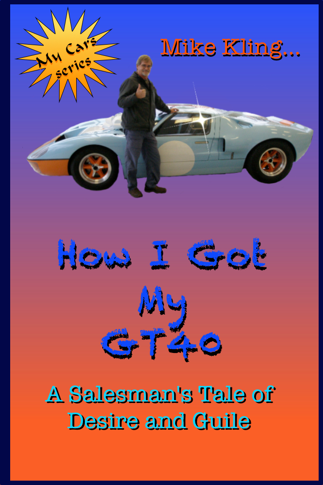How I Got My GT40